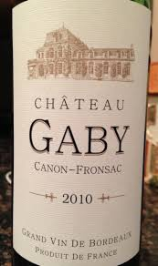 Chateau du Gaby Canon Fronsac 2010