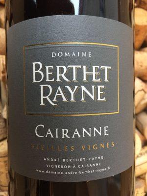 Andre Berthet Rayne Cairanne Vieilles Vignes Rouge 2018