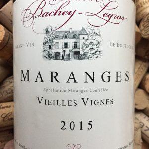 Bachey Legros Maranges Vieilles Vignes 2015