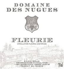 Domaine des Nugues Fleurie 2015