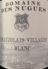 Domaine des Nugues Beaujolais Villages Blanc 2017