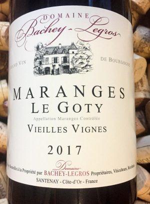 Bachey Legros Maranges Le Goty Vieilles Vignes 2017