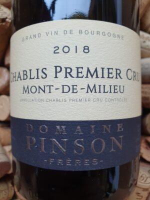 Domaine Pinson Chablis Premier Cru Mont de Milieu 2018